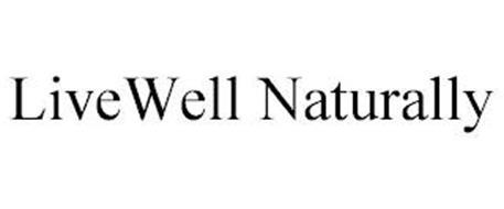 LIVEWELL NATURALLY