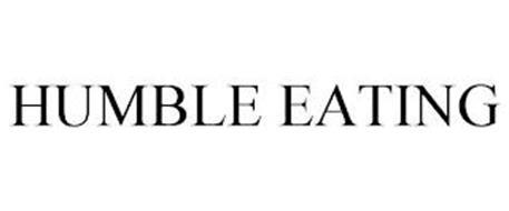 HUMBLE EATING