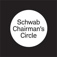 SCHWAB CHAIRMAN'S CIRCLE