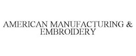 AMERICAN MANUFACTURING & EMBROIDERY