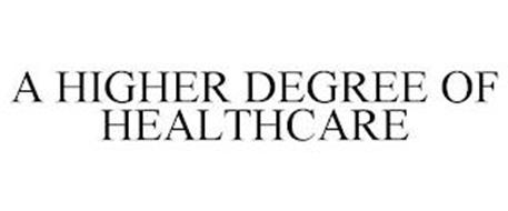 A HIGHER DEGREE OF HEALTHCARE