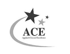 ACE APPLIED CLINICAL EXCELLENCE
