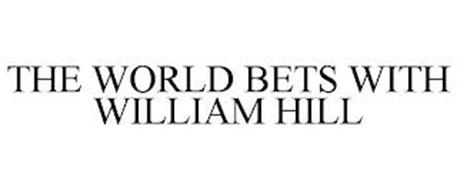 THE WORLD BETS WITH WILLIAM HILL
