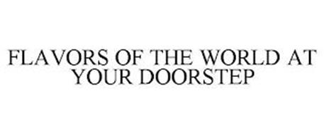 FLAVORS OF THE WORLD AT YOUR DOORSTEP