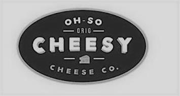 OH - SO ORIG CHEESY CHEESE CO.