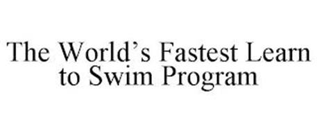 THE WORLD'S FASTEST LEARN TO SWIM PROGRAM