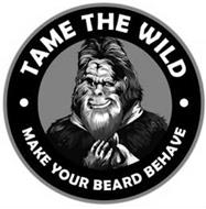 TAME THE WILD MAKE YOUR BEARD BEHAVE