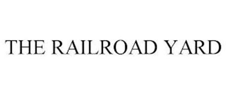 THE RAILROAD YARD