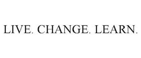 LIVE. CHANGE. LEARN.