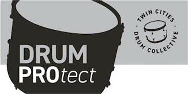 DRUM PROTECT TWIN CITIES DRUM COLLECTIVE