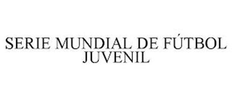 SERIE MUNDIAL DE FÚTBOL JUVENIL