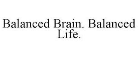BALANCED BRAIN. BALANCED LIFE.