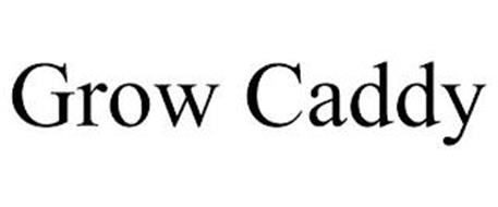 GROW CADDY