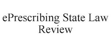EPRESCRIBING STATE LAW REVIEW
