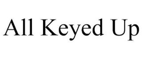 ALL KEYED UP