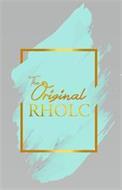 THE ORIGINAL RHOLC