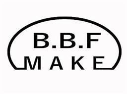B.B.F MAKE