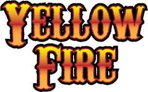 YELLOW FIRE