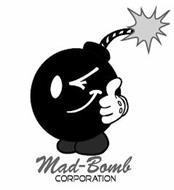 MAD-BOMB CORPORATION