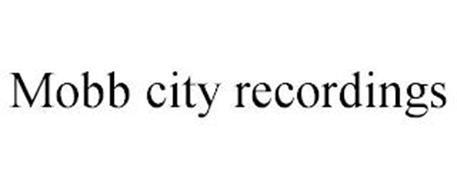 MOBB CITY RECORDINGS