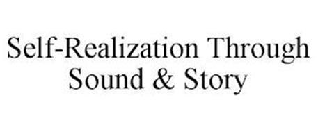 SELF-REALIZATION THROUGH SOUND & STORY