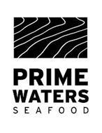 PRIME WATERS SEAFOOD