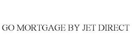 GO MORTGAGE BY JET DIRECT