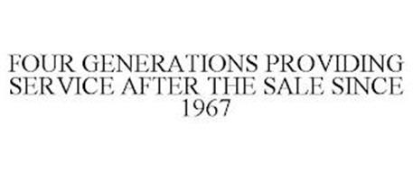 FOUR GENERATIONS PROVIDING SERVICE AFTER THE SALE SINCE 1967