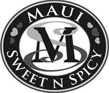 MS MAUI SWEET N SPICY
