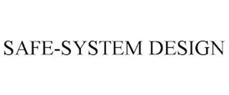 SAFE-SYSTEM DESIGN