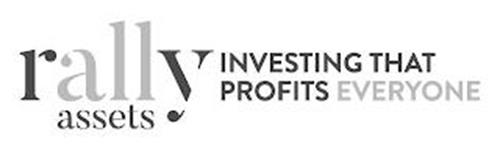 RALLY ASSETS - INVESTING THAT PROFITS EVERYONE