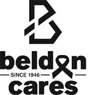 B BELDON SINCE 1946 CARES
