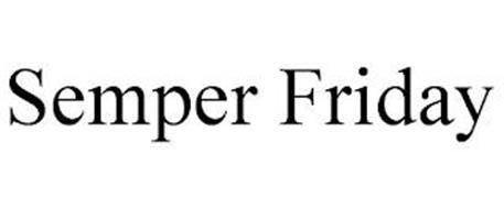 SEMPER FRIDAY