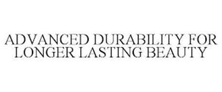 ADVANCED DURABILITY FOR LONGER LASTING BEAUTY