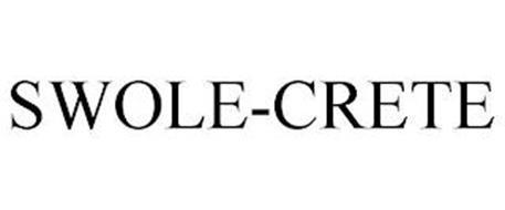 SWOLE-CRETE