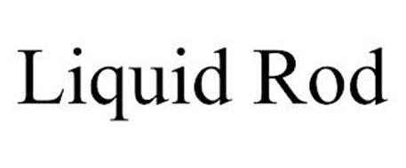 LIQUID ROD