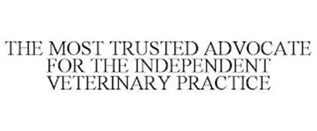 THE MOST TRUSTED ADVOCATE FOR THE INDEPENDENT VETERINARY PRACTICE