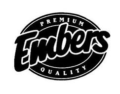 PREMIUM EMBERS QUALITY