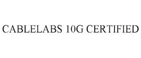 CABLELABS 10G CERTIFIED
