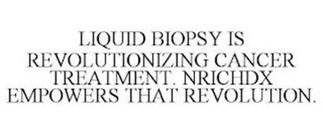 LIQUID BIOPSY IS REVOLUTIONIZING CANCER TREATMENT. NRICHDX EMPOWERS THAT REVOLUTION.