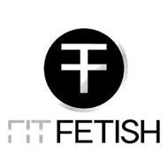 F FIT FETISH