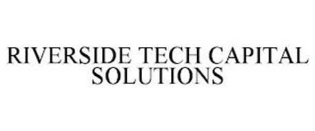 RIVERSIDE TECH CAPITAL SOLUTIONS