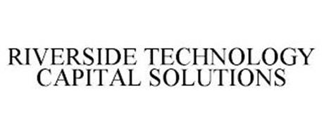 RIVERSIDE TECHNOLOGY CAPITAL SOLUTIONS