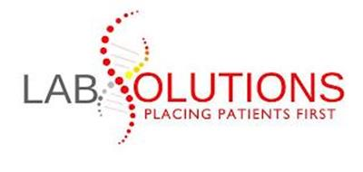 LABSOLUTIONS PLACING PATIENTS FIRST