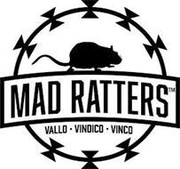 MAD RATTERS VALLO · VINDICO · VINCO