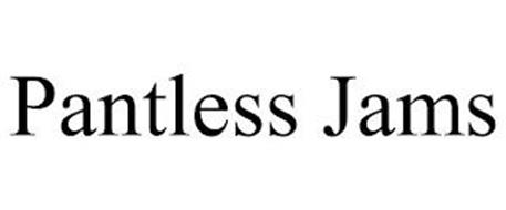 PANTLESS JAMS