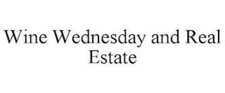 WINE WEDNESDAY AND REAL ESTATE