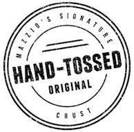 MAZZIO'S SIGNATURE HAND-TOSSED ORIGINALCRUST
