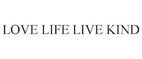 LOVE LIFE LIVE KIND