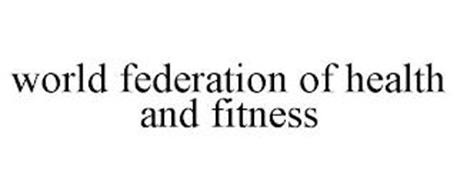 WORLD FEDERATION OF HEALTH AND FITNESS